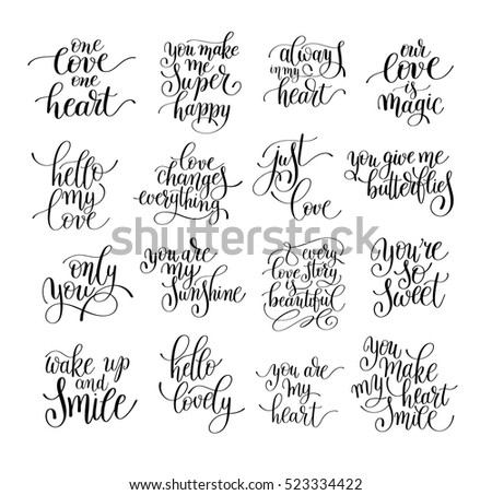set of handwritten lettering positive quote about love to valentines day, wedding typography, photo album or romantic design, brush modern calligraphy vector illustration