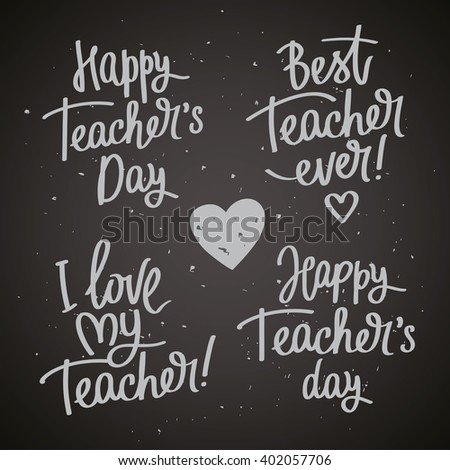 Set of labels to the Teacher's Day. Happy Day! Trend calligraphy. Vector illustration on a black background. Fun greeting print.