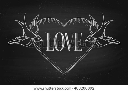 Set of old vintage ribbon banner with word Love, heart and tattoo bird in engraving style on a black chalkboard background and texture. Hand drawn design element. Vector illustration - stock vector
