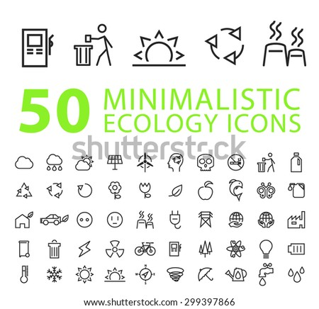 Set of 50 Quality Isolated Universal Standard Minimalistic Simple Ecology Black Thin Line Icons on White Background - stock vector