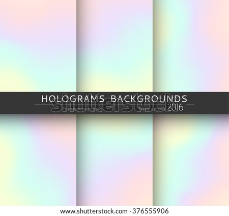 Set of 6 realistic holographic backgrounds in different colors for design. Hologram to create trendy modern design. Backgrounds for design cards, filling silhouettes, pattern design to printing. - stock vector