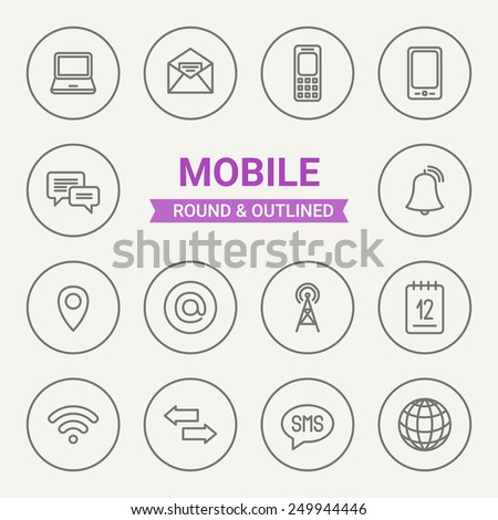 Set of round and outlined mobile icons. Laptop, Letter, Phone, Smart Phone, Chat, Ring, Mark, E-mail, Signal, Calendar, Wireless, Data Exchange, SMS, Internet. Perfect for web, mobile applications - stock vector