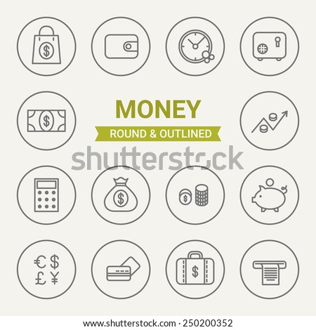 Set of round and outlined money icons. Purchase, Wallet, Time, Safe, Cash, Exchange, Calculation, Deal, Money, Savings, Currency, Credit Card, Case, Check. Perfect for web pages, mobile applications - stock vector