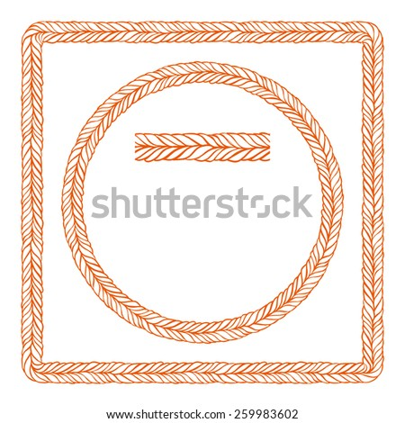 Set of round and square frames. The pattern of the rope brush. Vector templates. - stock vector