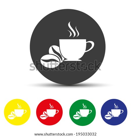 Set of round colored buttons. vector illustration coffee beans icon Coffee cup icon vector - stock vector