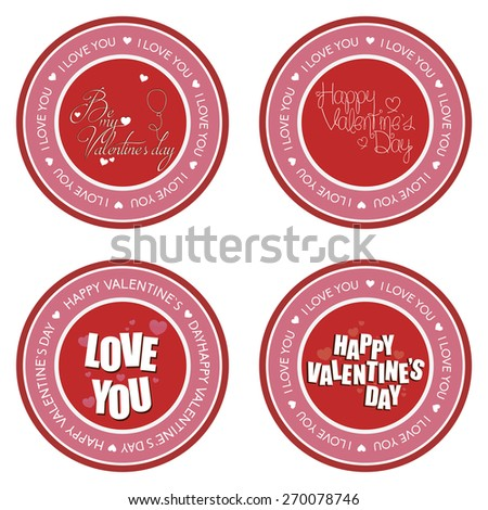 Set of round labels with text, hearts and elements. Vector illustration