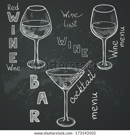 Set of sketched glasses for red wine, white wine, martini and cocktail on chalkboard background. Hand written letters in vintage style drawn with chalk on blackboard. - stock vector