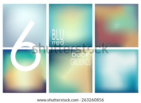 Set of 6 square blurred backgrounds. Vector eps10. - stock vector