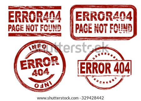 Set of stylized red stamps showing the term Error 404. All on white background. - stock vector