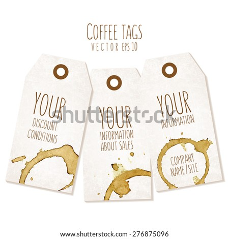 Set of  tags with coffee stains. Vector eps 10 illustration. Labels of a traditional form with empty space for text. - stock vector