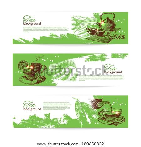 Set of tea vintage banners. Hand drawn sketch illustrations. Menu design backgrounds - stock vector