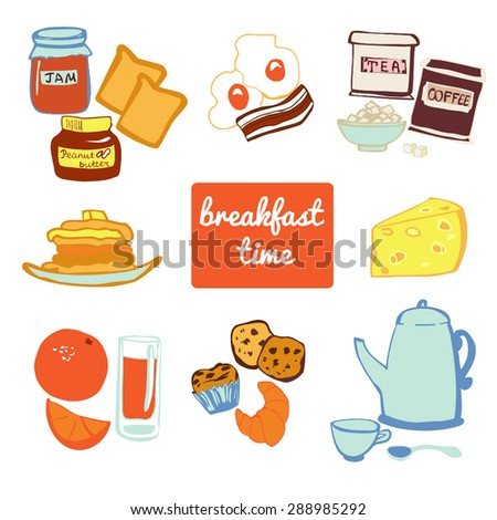 Set of vector doodle elements Breakfast time. Pancakes, jam jar, toasts, eggs, bacon, cheese, cookies, muffins, tea, orange juice and other isolated objects. Collection of colorful food objects.