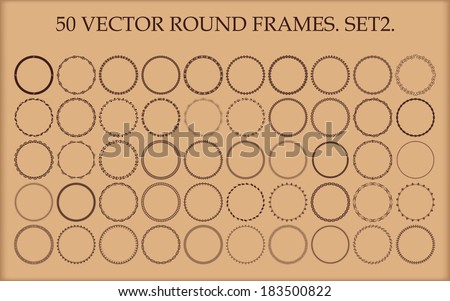 Set of 50 vector round frames in different styles. Set 2. - stock vector