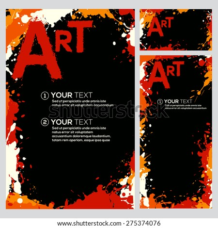 Set of vector template with paint splatters. Templates poster, flyer, cover, card or banner. Layered elements. Vector.