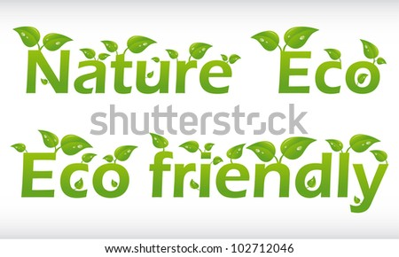 Set of vector words with leafs - nature, eco, eco friendly