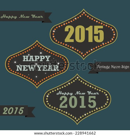 Set of vintage happy new year greeting messages on neon sign board - stock vector