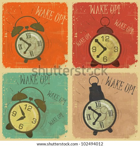 set of Vintage  Labels - Retro cards with Grunge Effect - Retro Alarm Clock with text: Wake up! - vector illustration - stock vector
