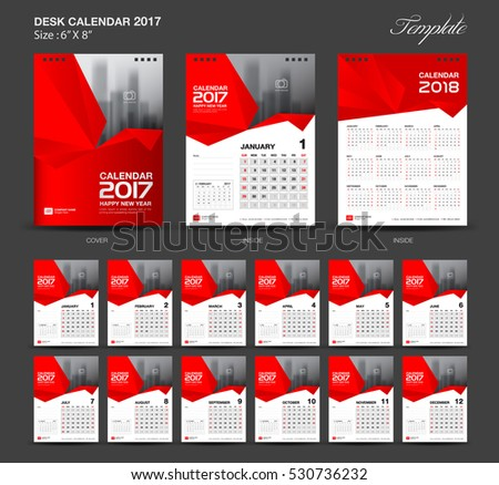 Set Red Desk Calendar 2017 year size  6 x 8 inch template, Set of 12 Months, Week Starts Monday,  flyer design