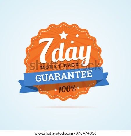 Seven day guarantee money back badge. 7 day mone back label. Paper badge in flat style with ribbon, stroke line, stars and rays. Vector illustration in flat style. - stock vector