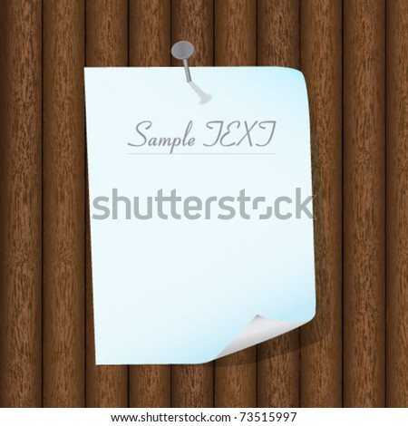 Sheet of paper beaten to a wooden wall - stock vector