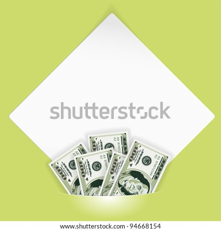 Sheet of white paper for your text or photos, mounted in pocket with dollar bills, template for design