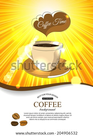 Shining coffee background with hand drawn cup of coffee, beans and place for text. Vector illustration. - stock vector