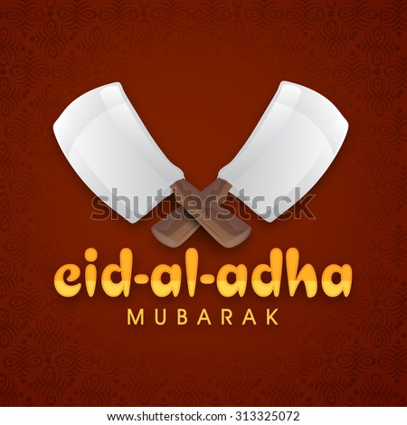 Shiny choppers on floral design decorated background for Islamic Festival of Sacrifice, Eid-Al-Adha celebration. - stock vector