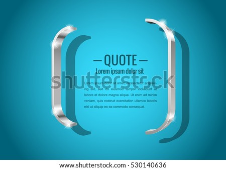 Shiny glossy of metal 3d banner. in the form of braces, for messages or quotes. Vector illustration