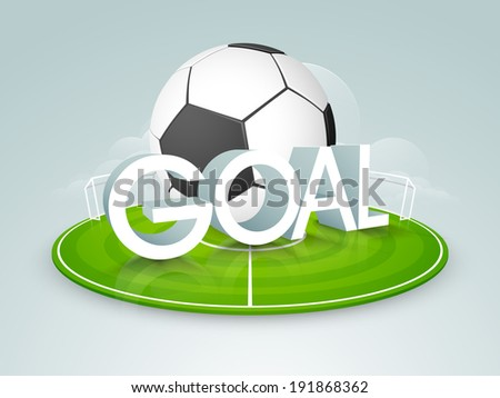 Shiny soccer ball with stylish 3D text Goal on stadium stage. - stock vector