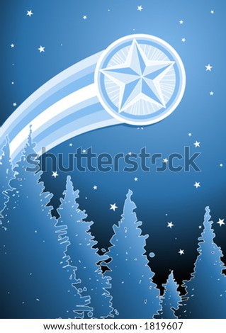 Shooting star streaking out from behind forest; a Christmas design