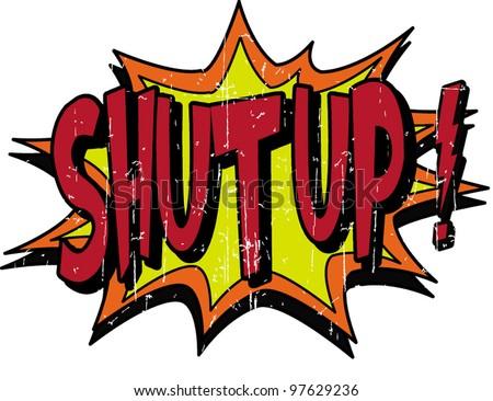 shut up - stock vector