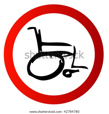 Sign attention invalids. Wheelchair Sign. vector illustration - stock vector
