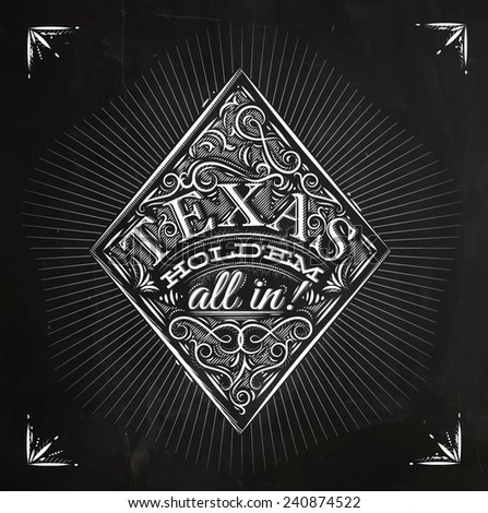 Sign diamonds in vintage style lettering texas holdem all in! drawing with chalk on the blackboard - stock vector