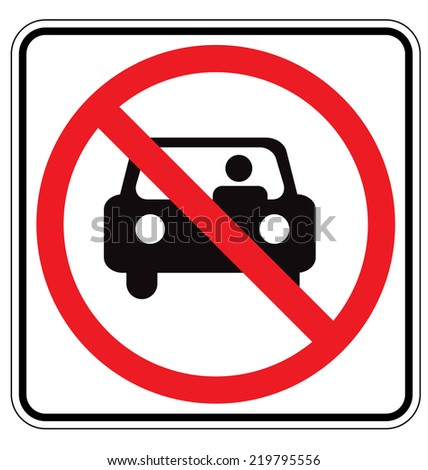 Sign For No Car or No Parking Sign  - stock vector