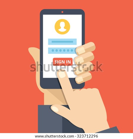 Sign in page on smartphone screen. Hand hold smartphone, finger touch sign in button. Mobile account. Modern concept for web banners, web sites, infographics. Creative flat design vector illustration - stock vector