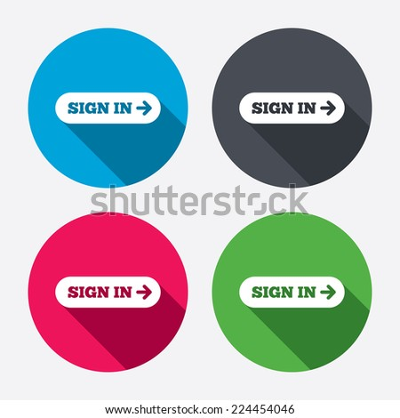 Sign in with arrow sign icon. Login symbol. Website navigation. Circle buttons with long shadow. 4 icons set. Vector