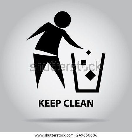 Sign of Keep Clean, symbol. - stock vector