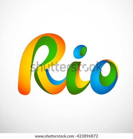 Sign symbol Rio olympics games 2016 in colors of the Brazilian flag. Brazil Carnival. Vector illustration - stock vector