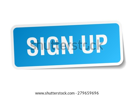 sign up blue square sticker isolated on white