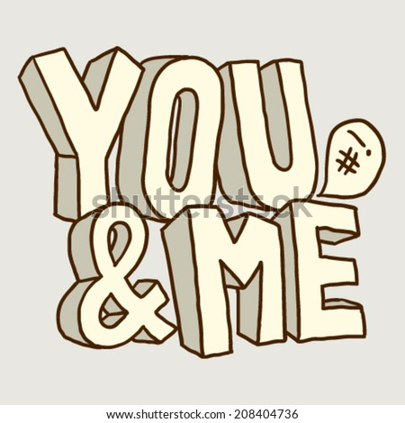 sign You and Me - stock vector