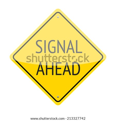 Signal ahead traffic sign isolated on white background