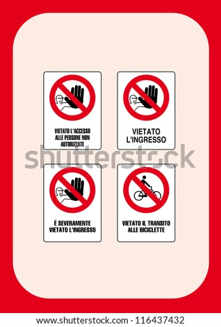 signal prohibition: no access by unauthorized persons - denied entry - it is strictly forbidden to enter - prohibited the transit to bicycles - stock vector
