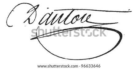 Signature of Georges Jacques Danton (1759-1794), vintage engraved illustration. Dictionary of words and things - Larive and Fleury - 1895. - stock vector