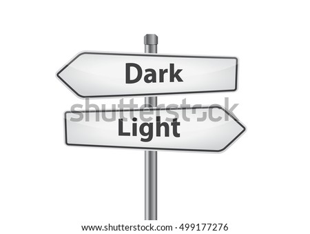 Signs With Dark And Light Pointing In Opposite Directions