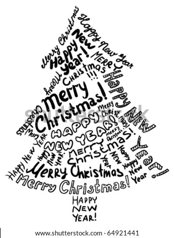 Silhouette Christmas tree, consisting of text greetings - stock vector