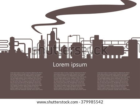 Silhouette of a factory. The outline of the refinery. Design brochures, information booklet.  - stock vector