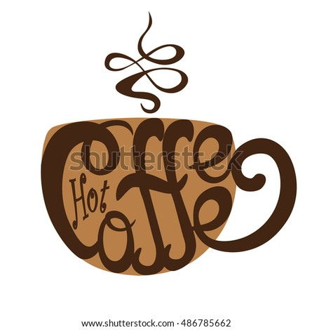 Silhouette of cup formed by the lettering Coffee in brown colors. Inscription. Template of banner, poster, print. Vector illustration