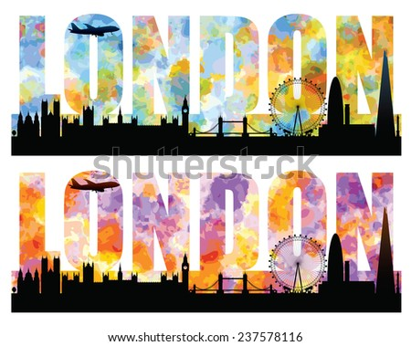 Silhouettes of London most famous landmarks with colorful sky forming the word. Editable vector illustration with elements as separate objects. Airplane can be (re)moved. - stock vector