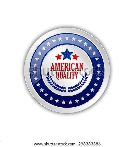 Silver American quality badge on white background - stock vector