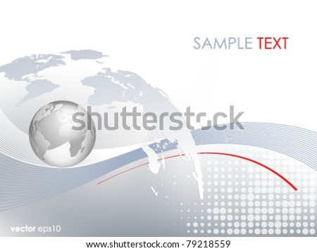 Silver 3d globe and world map - business background - light grey blue backdrop with lines and dots and gradient to white - stock vector
